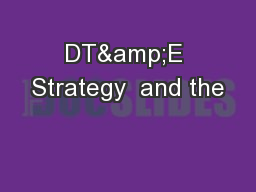 DT&E Strategy  and the