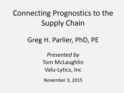 Connecting Prognostics to the Supply Chain
