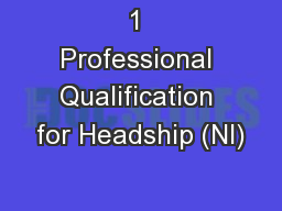 1 Professional Qualification for Headship (NI)