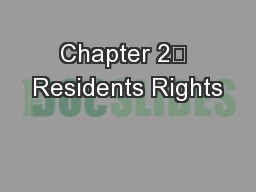 Chapter 2 Residents Rights