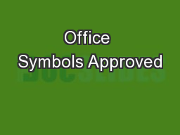 Office Symbols Approved