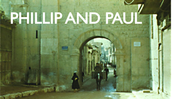Phillip and Paul Persecution and adversity
