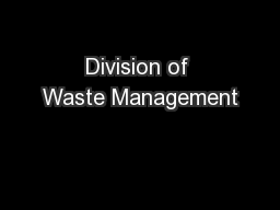 Division of Waste Management PowerPoint PPT Presentation