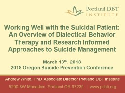 Working Well with the Suicidal Patient: An Overview of Dialectical Behavior Therapy and Research In