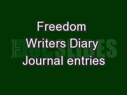 Freedom Writers Diary Journal entries
