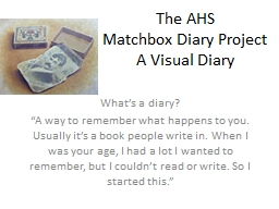 The AHS Matchbox Diary Project