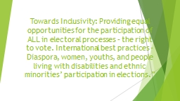 Towards Inclusivity: Providing equal opportunities for the participation of ALL in electoral proces