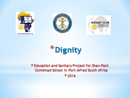 Dignity Education and Sanitary