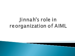 Jinnah's role in reorganization of AIML