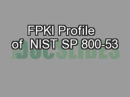 FPKI Profile  of  NIST SP 800-53