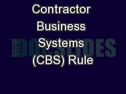 Contractor Business Systems (CBS) Rule