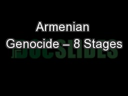 Armenian Genocide – 8 Stages