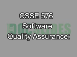 CSSE 576  Software Quality Assurance: