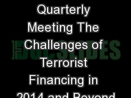 AIBA Quarterly Meeting The Challenges of Terrorist Financing in 2014 and Beyond