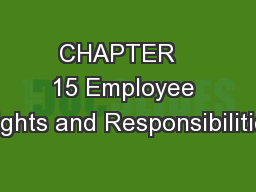 CHAPTER   15 Employee Rights and Responsibilities