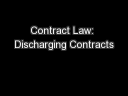 Contract Law: Discharging Contracts