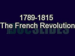 1789-1815 The French Revolution