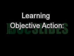 Learning Objective Action:
