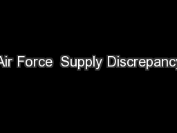 Air Force  Supply Discrepancy