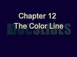 Chapter 12 The Color Line