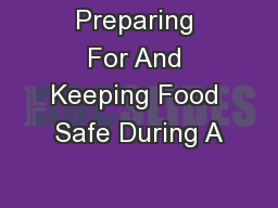 Preparing For And Keeping Food Safe During A