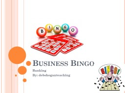 Business Bingo Banking By:
