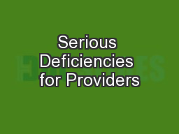 Serious Deficiencies for Providers