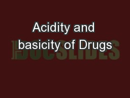 Acidity and basicity of Drugs