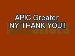 APIC Greater NY THANK YOU!!