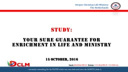 STUDY:  YOUR SURE GUARANTEE FOR ENRICHMENT IN LIFE AND MINISTRY