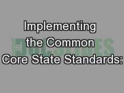 Implementing the Common Core State Standards: