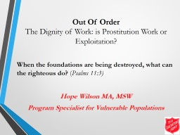 Out Of Order The Dignity of Work: is Prostitution Work or Exploitation? PowerPoint PPT Presentation