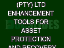 DNA PROTECT (PTY) LTD ENHANCEMENT TOOLS FOR ASSET PROTECTION AND RECOVERY
