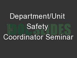 Department/Unit Safety Coordinator Seminar