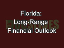 Florida: Long-Range Financial Outlook PowerPoint PPT Presentation