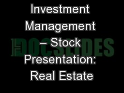 Student Investment Management – Stock Presentation: Real Estate