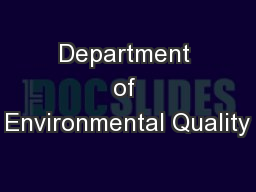 Department of Environmental Quality PowerPoint Presentation, PPT - DocSlides