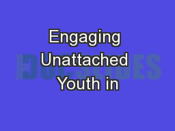 Engaging Unattached Youth in