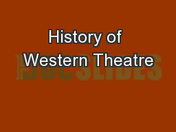 History of Western Theatre PowerPoint PPT Presentation