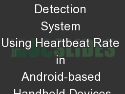Drowsiness Detection System Using�Heartbeat�Rate in Android-based Handheld Devices