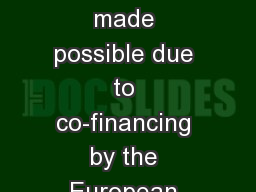 This project and its actions were made possible due to co-financing by the European Fund for the In