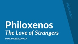 Philoxenos The  Love of Strangers