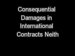 Consequential Damages in International Contracts Neith