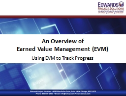 An Overview of  Earned Value Management (EVM)