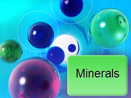 Minerals EQ:  What are minerals?