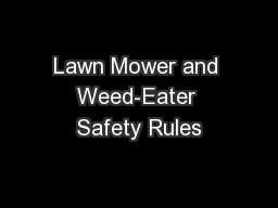 Lawn Mower and Weed-Eater Safety Rules