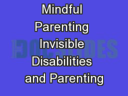 Mindful Parenting Invisible Disabilities and Parenting