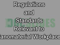 Module 6:  Regulations and Standards Relevant to Nanomaterial Workplaces