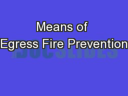 Means of Egress Fire Prevention