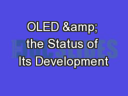 OLED & the Status of Its Development